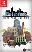 Buildings have Feelings Too (Switch)
