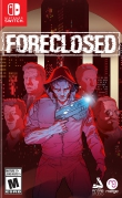 [Pre-order] Foreclosed (Switch)