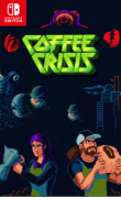 [Pre-order] Coffee Crisis Special Edition (Switch)